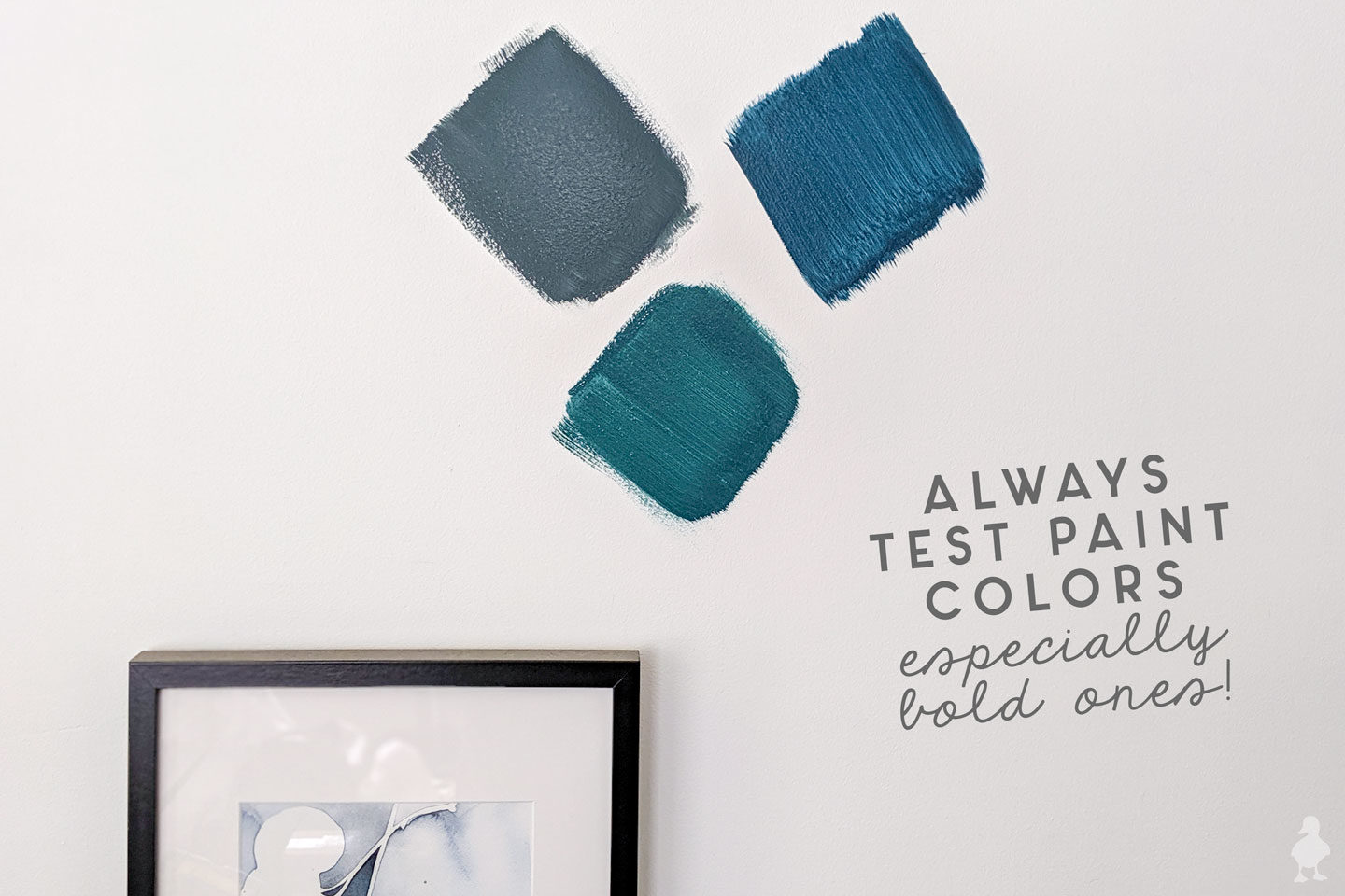 tip - always test paint samples on the wall